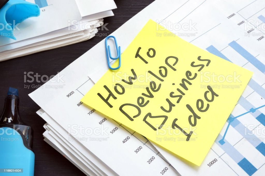 How to develop business idea plan on a desk.
