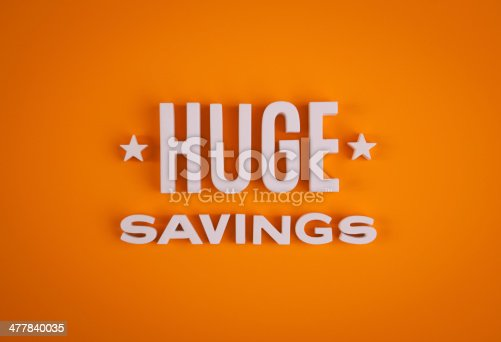 Huge Savings sign lettering.