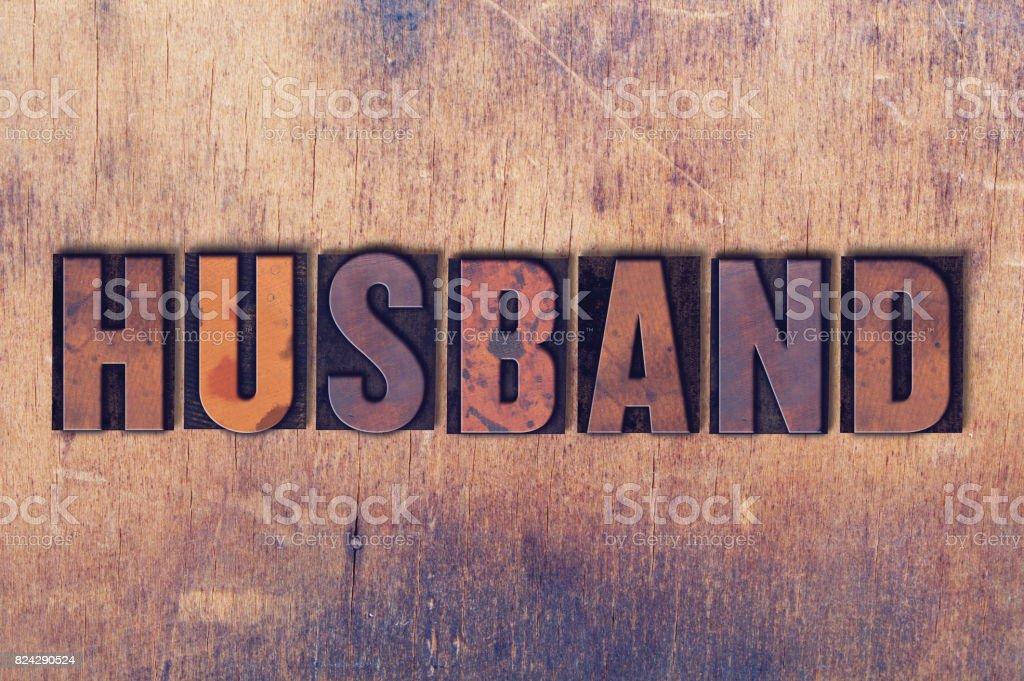 Husband Concept Letterpress Word stock photo