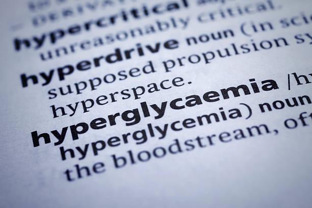 hyperglykämie: wörterbuch-nahaufnahme - hyperglycemia stock-fotos und bilder