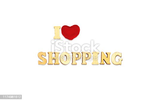 istock i love shopping composed with wooden letters isolated on white background 1174981512