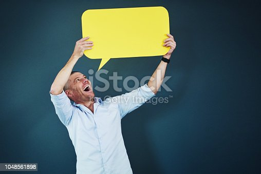 1048561866 istock photo If you have something to say...say it 1048561898