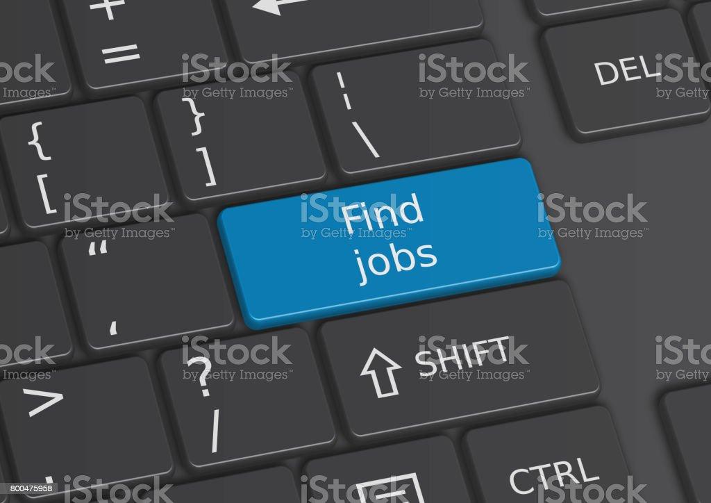 Eine 3D Darstellung der Wörter finden Arbeitsplätze auf der Tastatur geschrieben – Foto