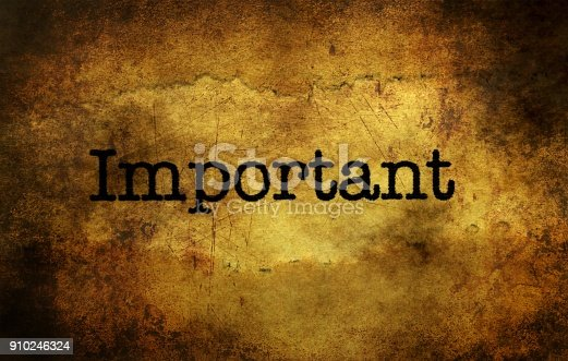 istock Important text grunge concept 910246324