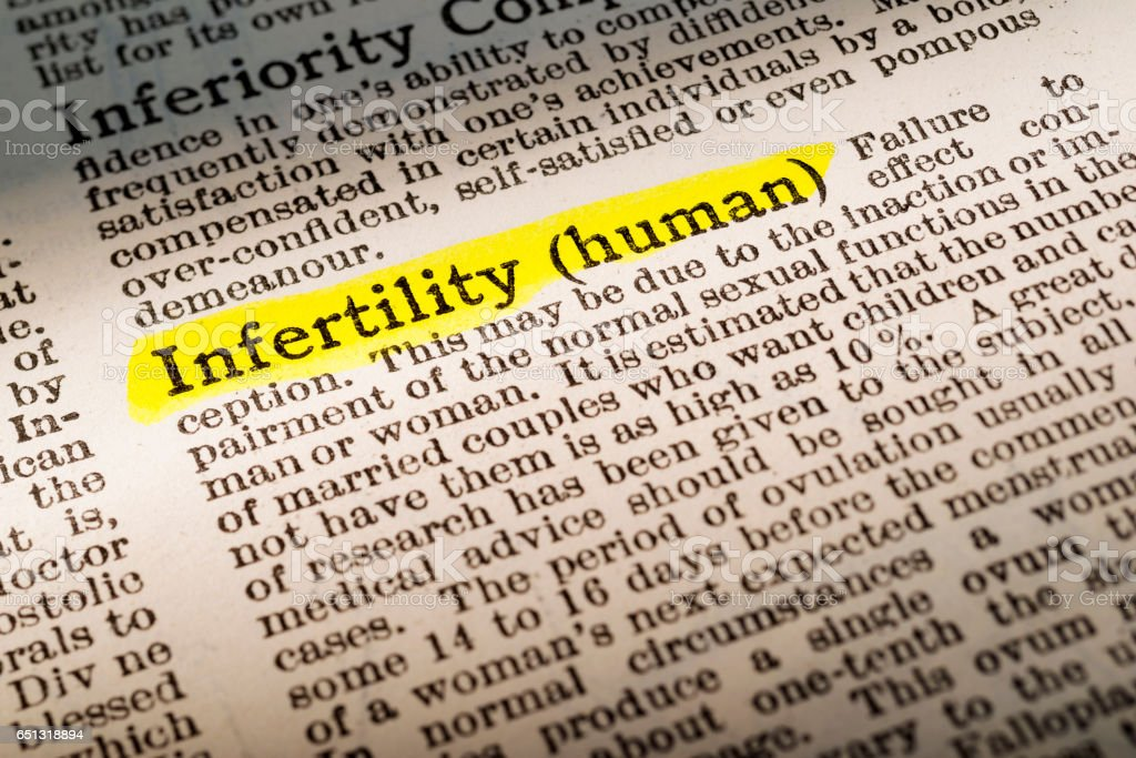 Infertility - dictionary definition highlighted stock photo