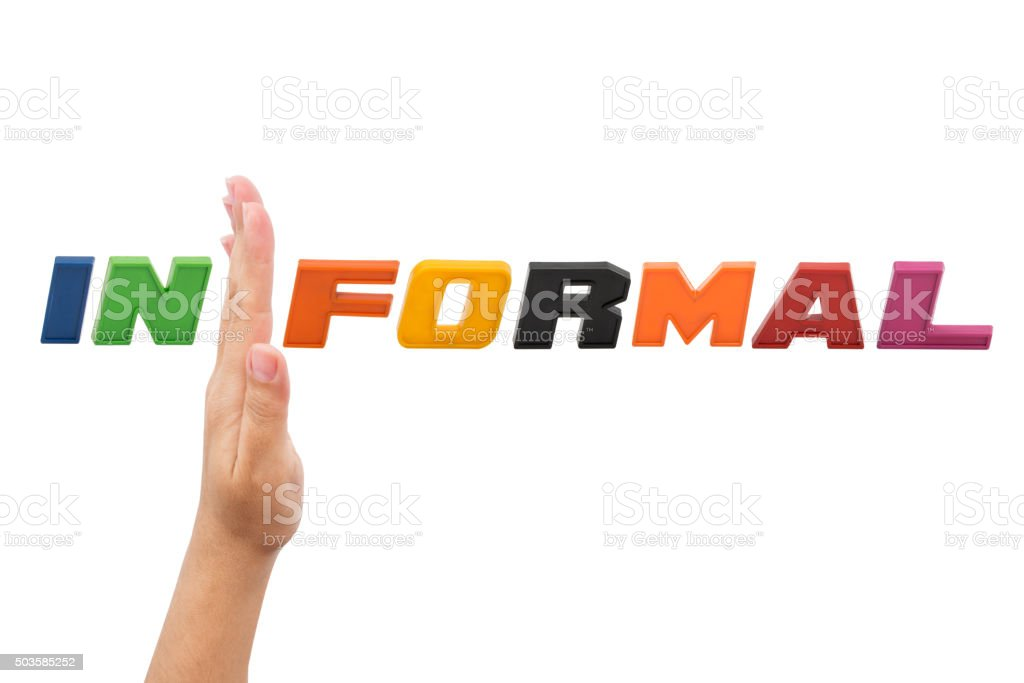 Informal , word with hand stock photo