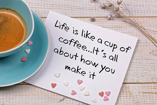inspiration motivation quote life is like a cup of coffee - keine drama zitate stock-fotos und bilder
