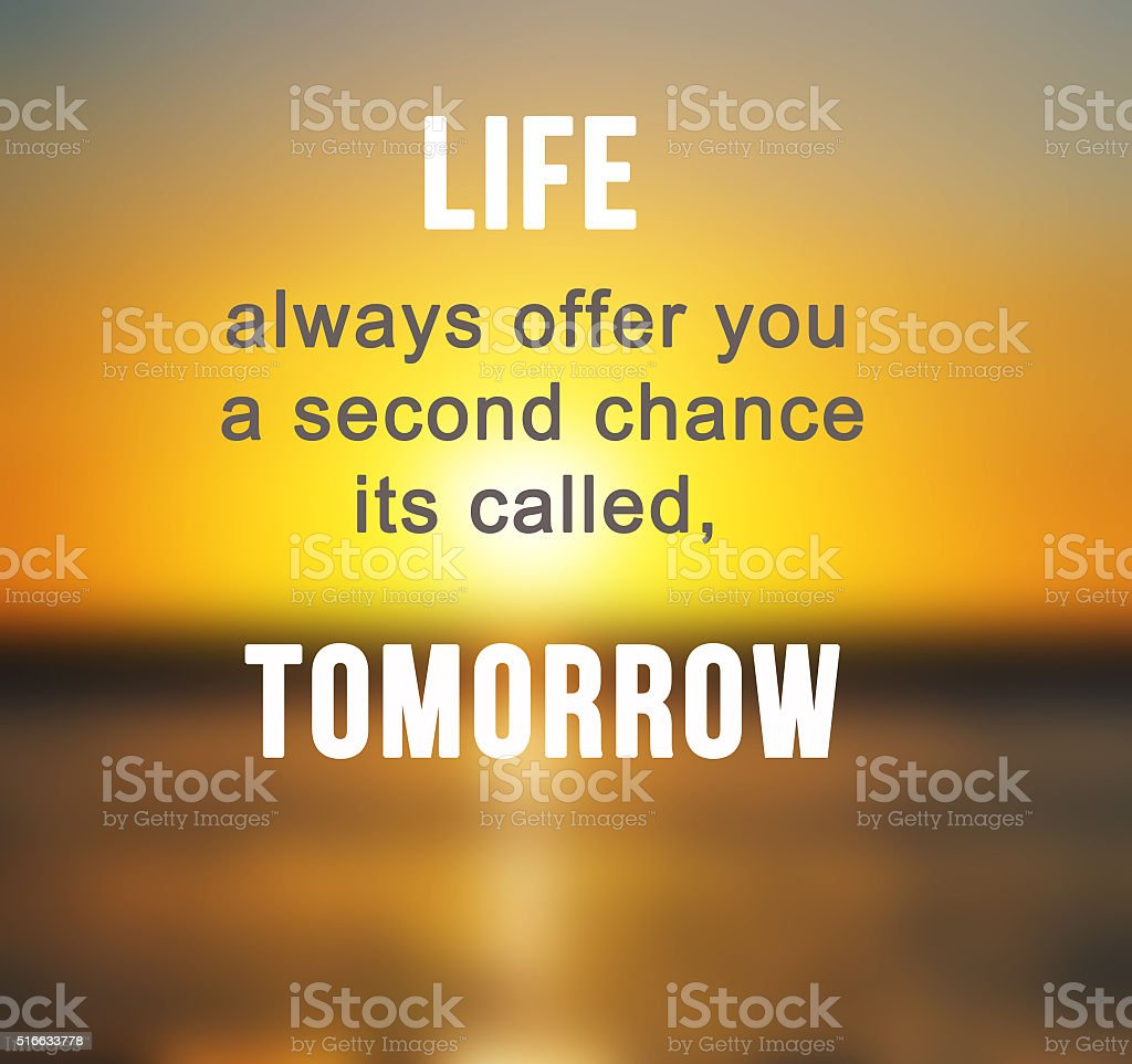 Inspirational life quote about life stock photo