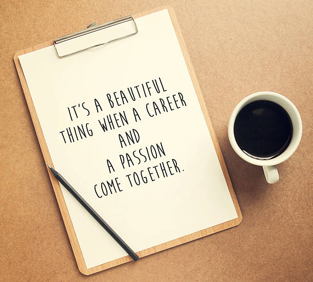 Inspirational motivating quote on clipboard and cup of coffee Inspirational motivating quote on clipboard and cup of coffee with retro filter effect passion stock pictures, royalty-free photos & images