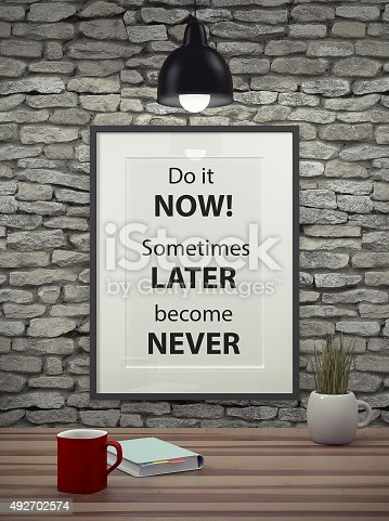 istock Inspirational motivating quote on picture frame. 492702574