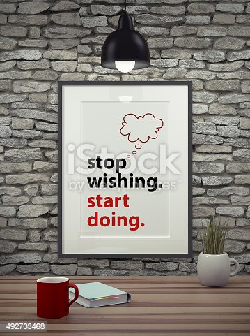 istock Inspirational motivating quote on picture frame. 492703468