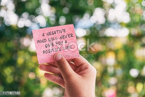 istock Inspirational Quote - A Negative Mind Will Never Give You A Positive Life 1177827152