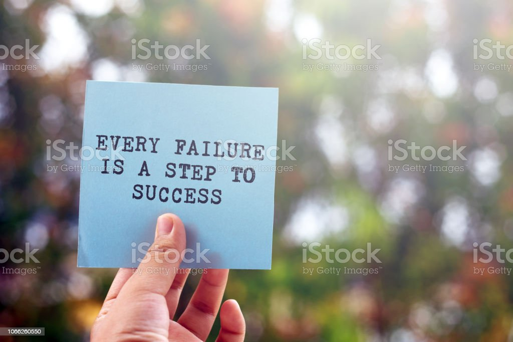 Inspirational quote- Every failure is a step to success stock photo