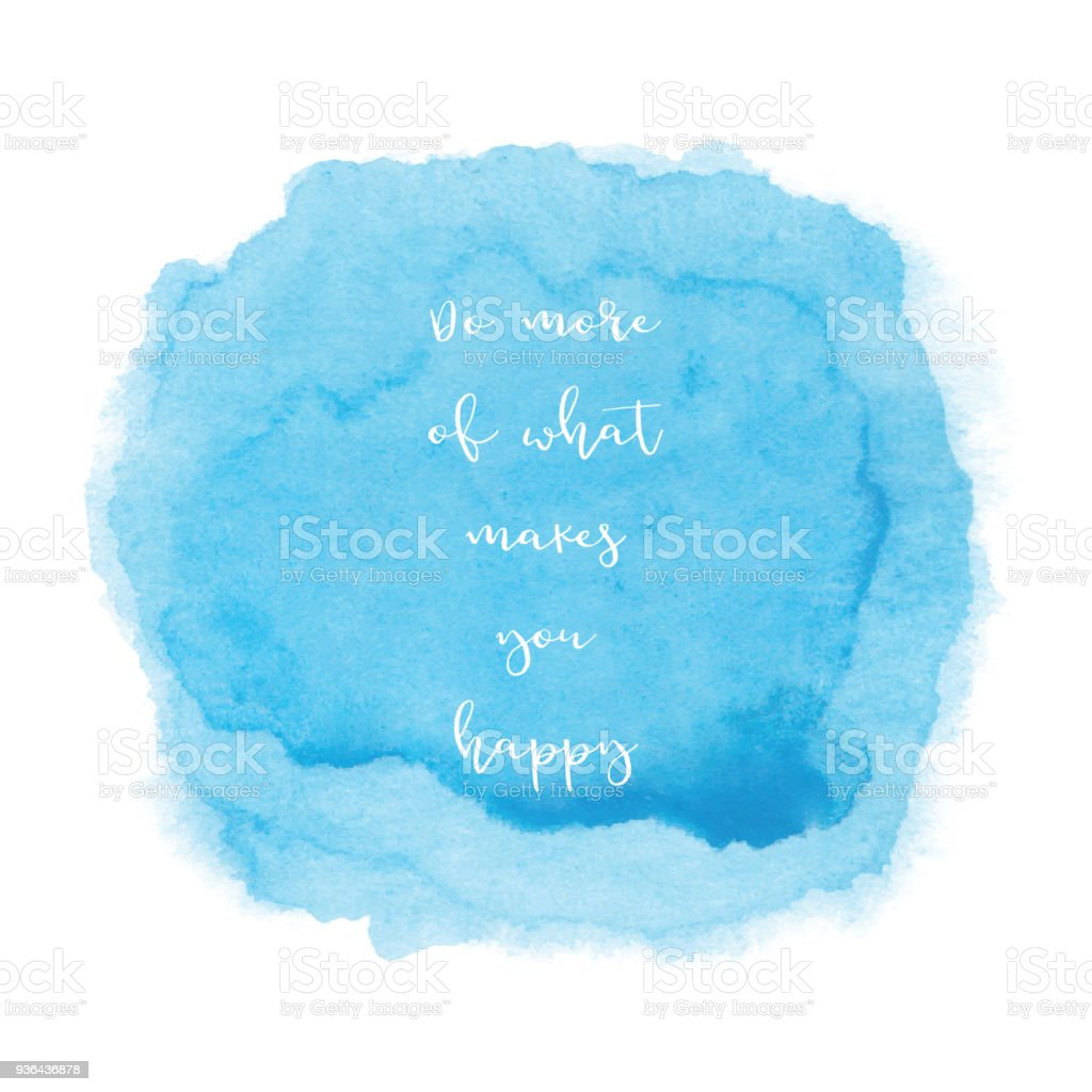 Inspirational quote on blue watercolor background stock photo
