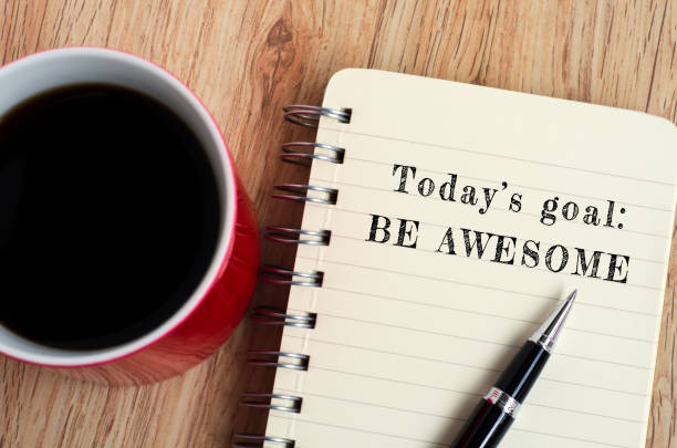 inspirational quote - today's goal, be awesome - monday motivation stock photos and pictures