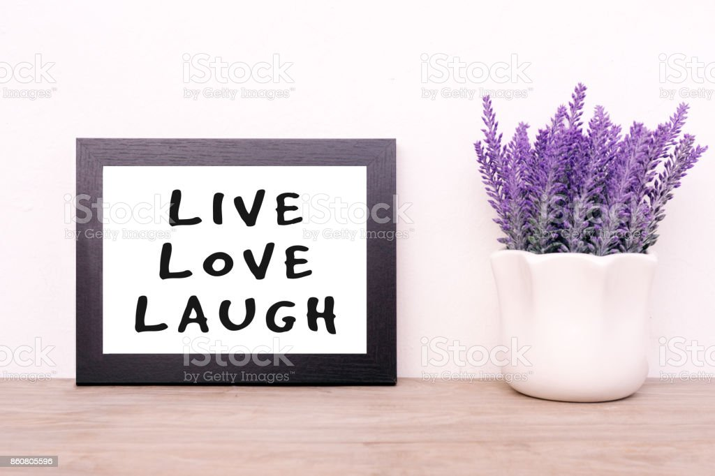 Inspirational Quotes - Live, Love, Laugh stock photo