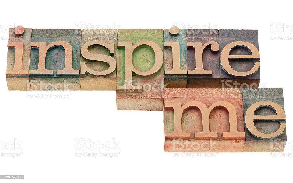 inspire me in letterpress type royalty-free stock photo
