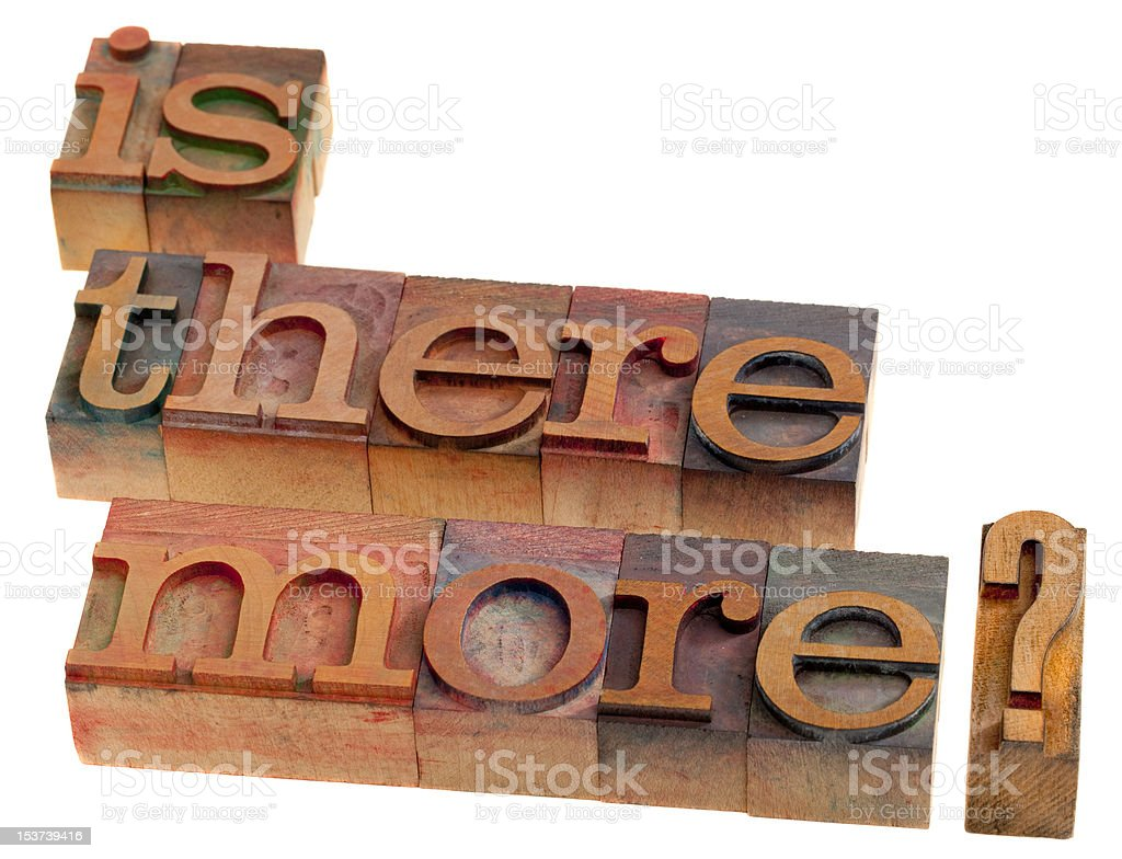 Is there more? royalty-free stock photo