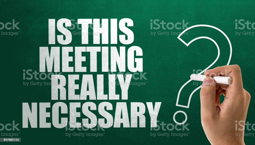 Is This Meeting Really Necessary? stock photo