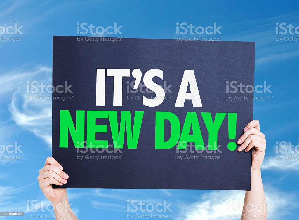 It's a New Day card with sky background stock photo
