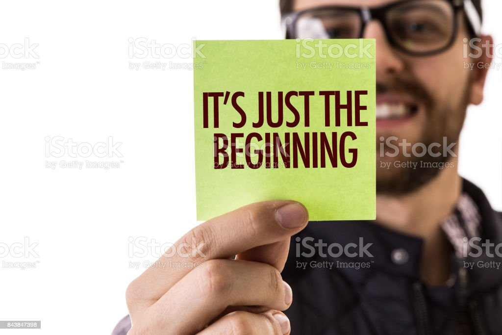 It's Just The Beginning stock photo