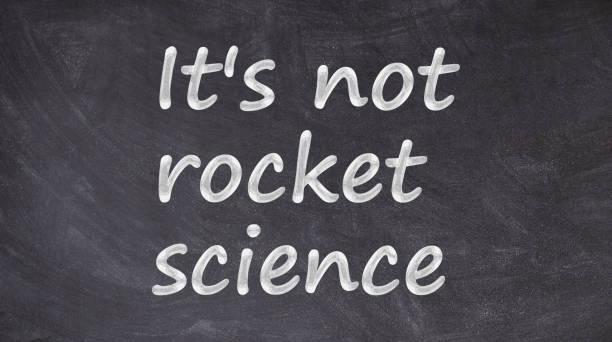 es ist keine raketenwissenschaft, die auf tafel geschrieben ist - musikerziehung zitate stock-fotos und bilder