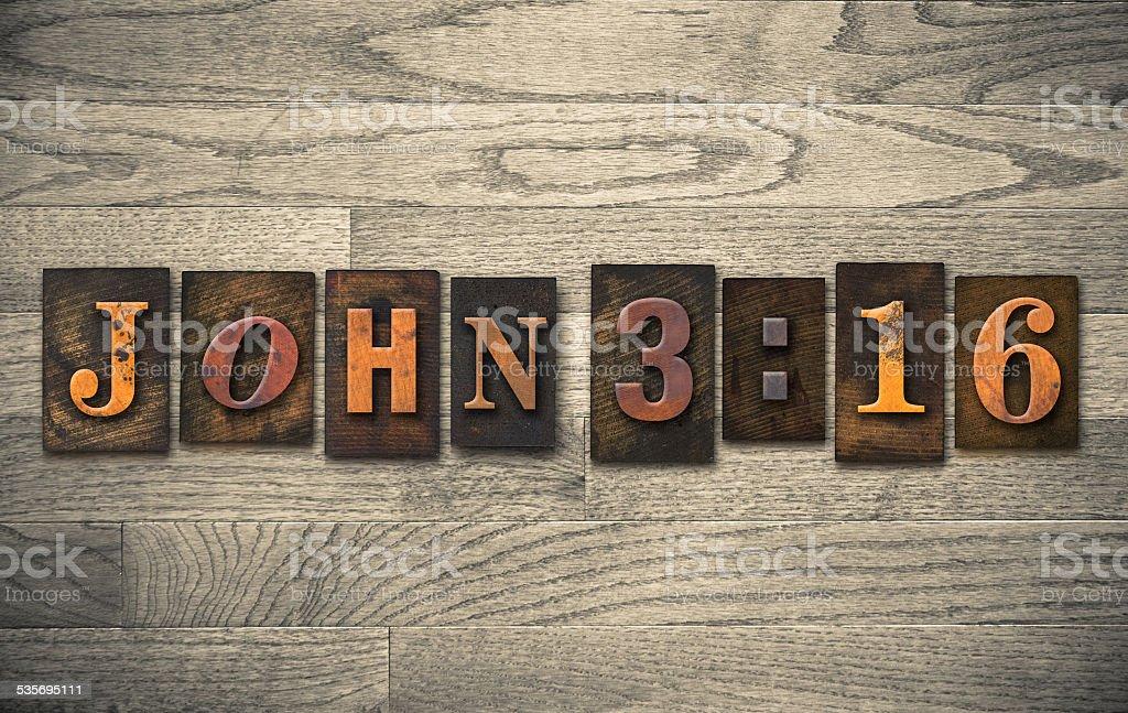 John 3:16 Wooden Letterpress Concept stock photo