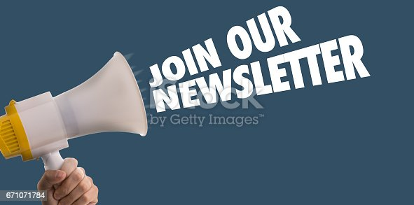 istock Join Our Newsletter 671071784