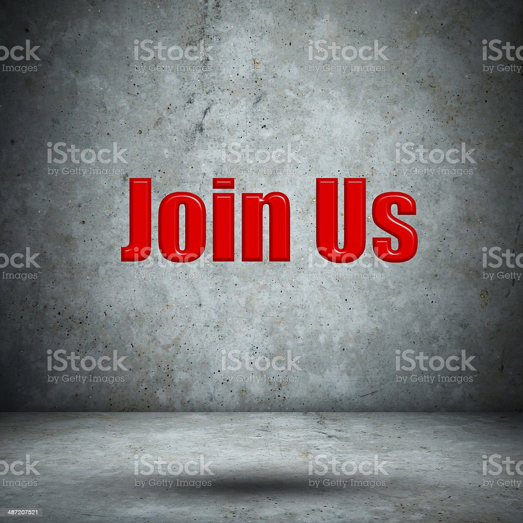 Join Us concrete wall stock photo