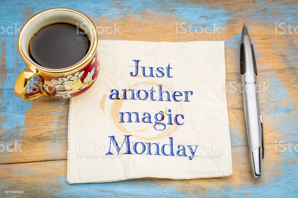Just another magic Monday stock photo