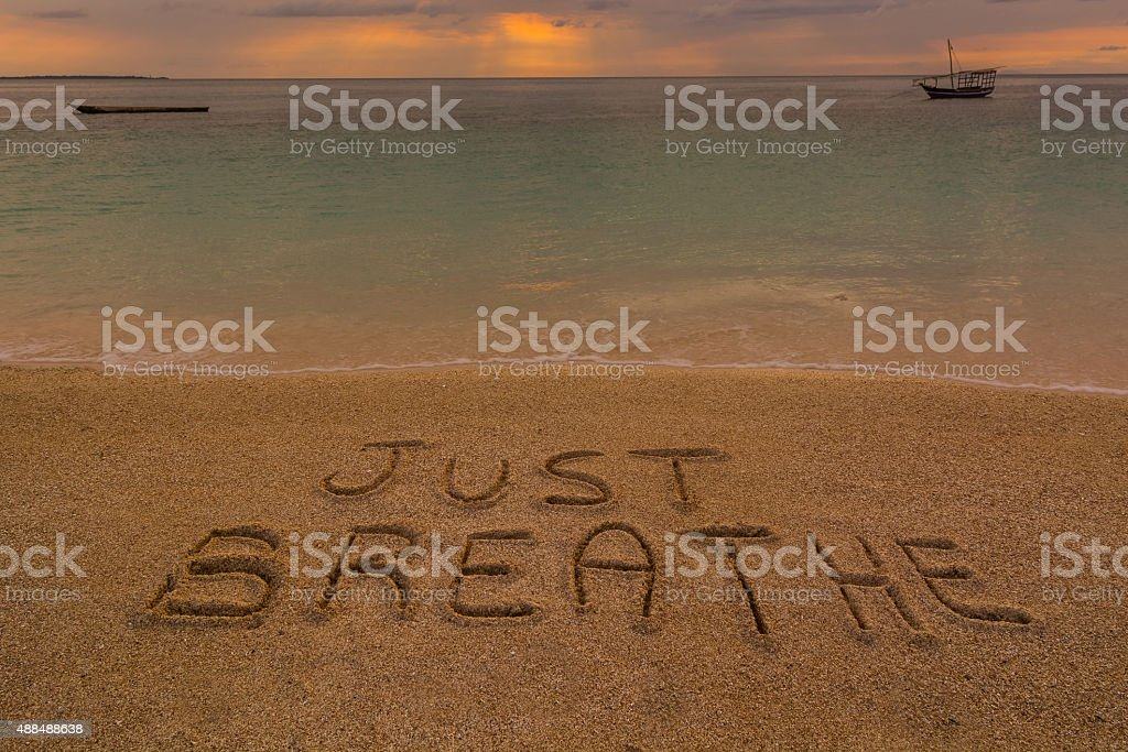 Just breathe words stock photo