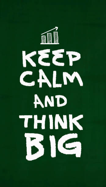 keep calm and think big - grüne zitate stock-fotos und bilder