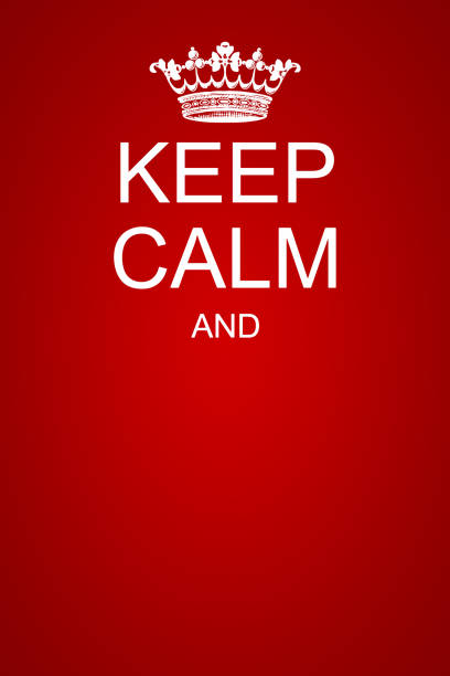 keep calm motivational poster template An illustration of a keep calm motivational poster template silence stock pictures, royalty-free photos & images