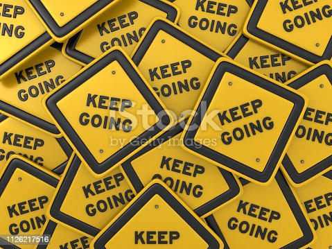 Keep Going Concept Road Sign - 3D Rendering