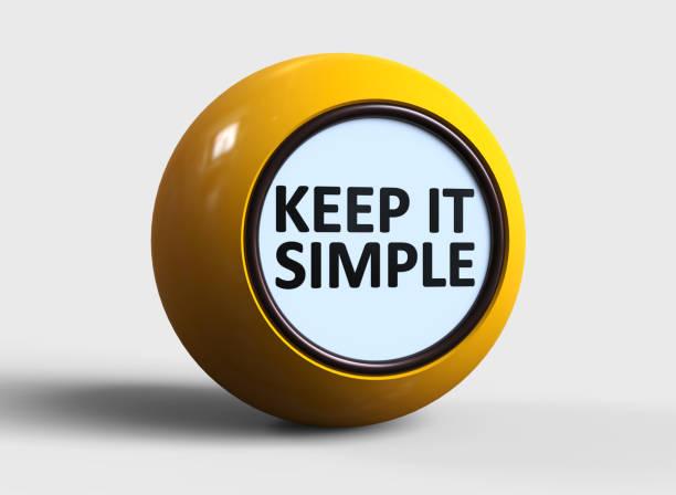mantienilo semplice - semplicità foto e immagini stock