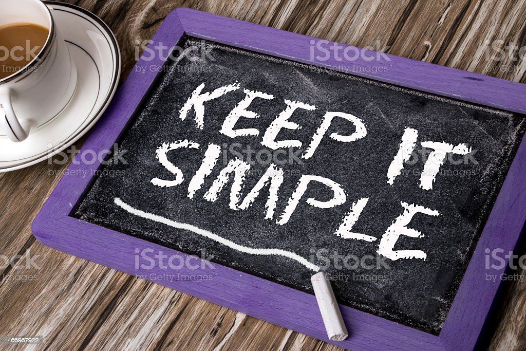 keep it simple stock photo