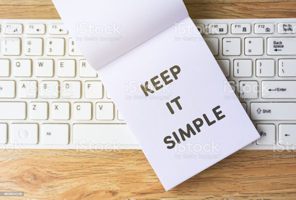 Keep It Simple Words on Notepad stock photo