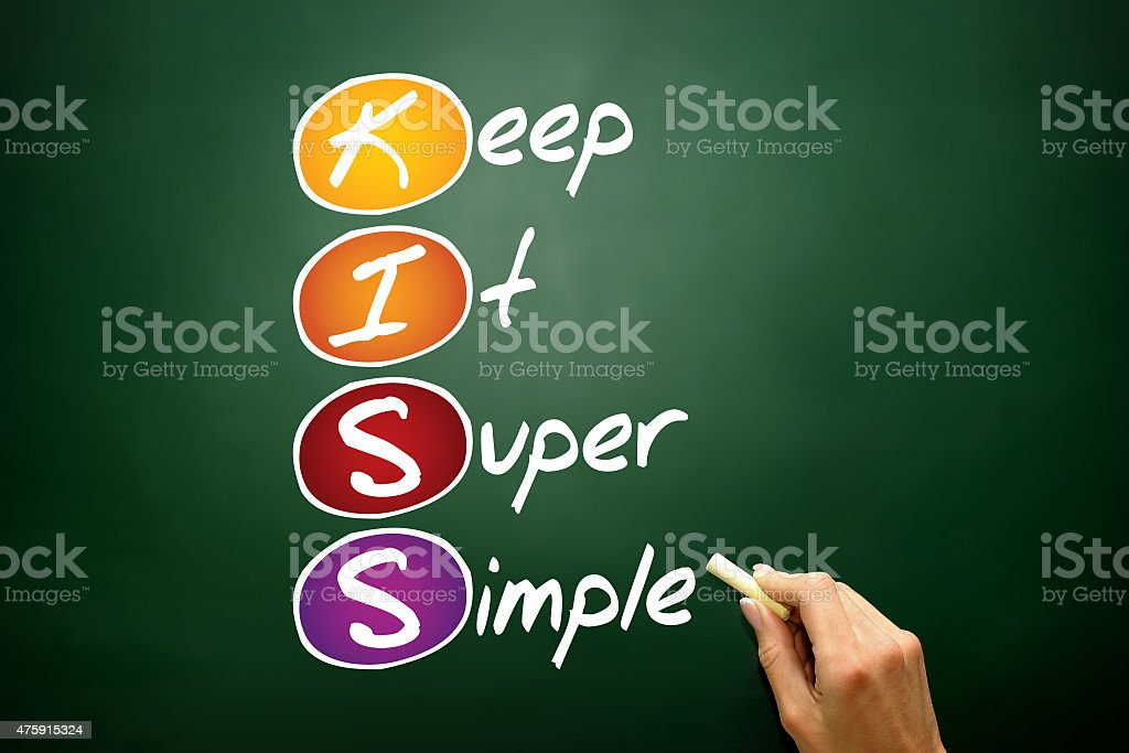 Keep It Super Simple stock photo