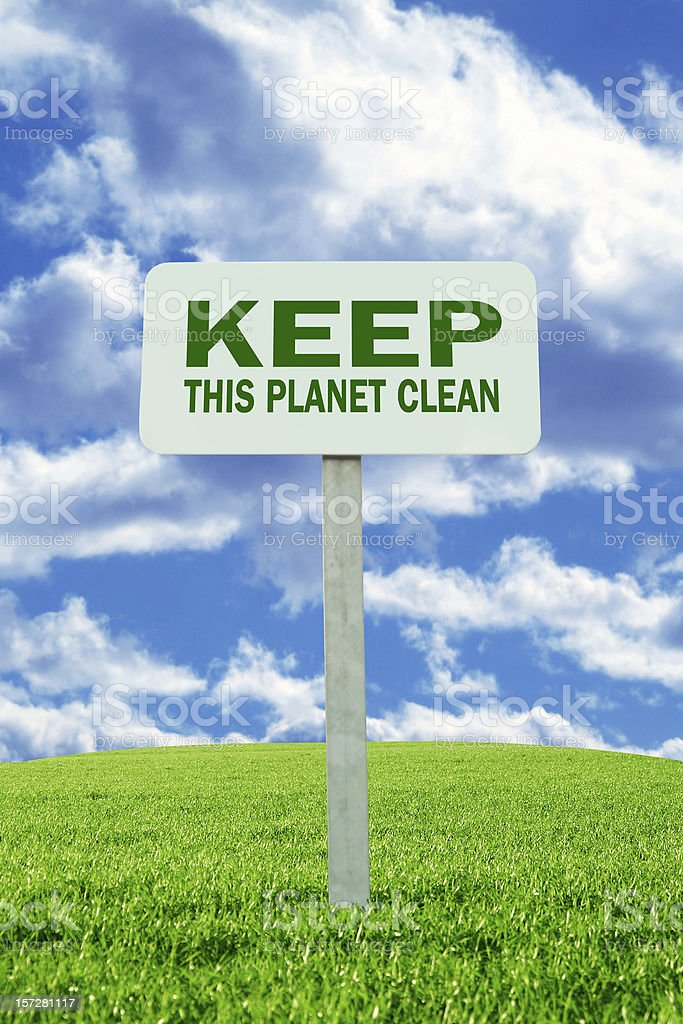 keep this planet clean! royalty-free stock photo