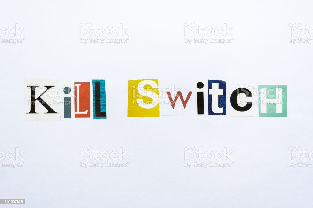 Kill Switch - note stock photo