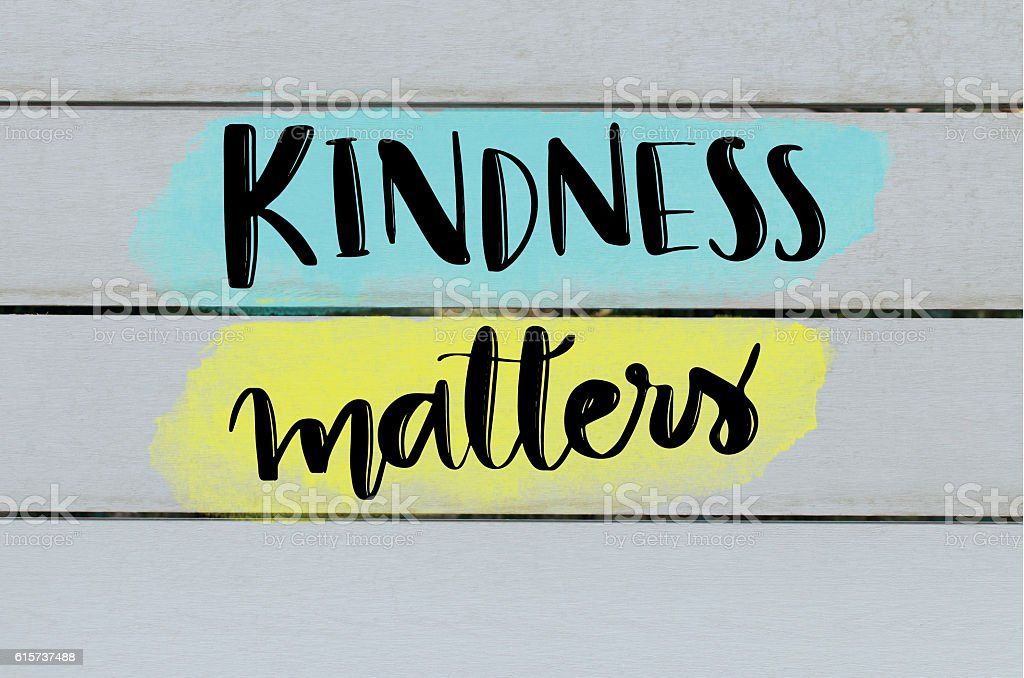 Kindness matters inspirational message stock photo