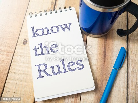 istock Know the Rules, Motivational Words Quotes Concept 1060975614