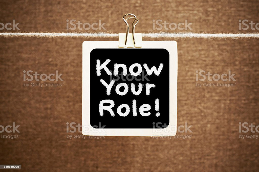 Know Your Role Concept stock photo