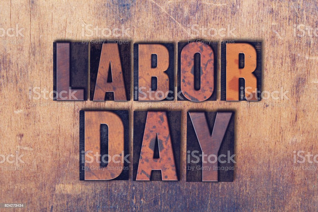 Labor Day Theme Letterpress Word on Wood Background stock photo
