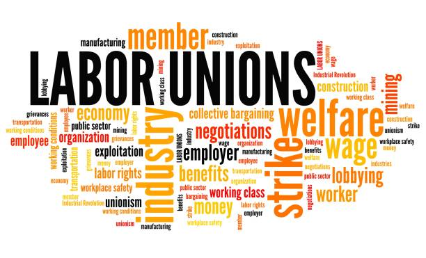 Labor unions Labor unions - industry welfare organizations. Employment word cloud. labor union stock pictures, royalty-free photos & images