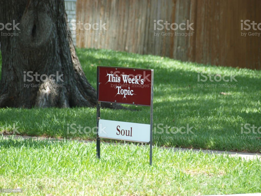 Lard Sign With Weekly Topic of Soul stock photo