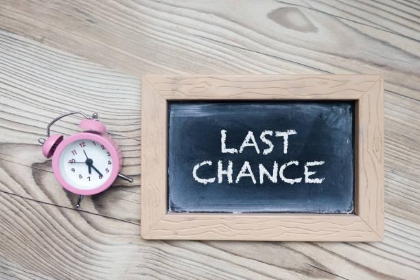 Last Chance, Business Concept stock photo