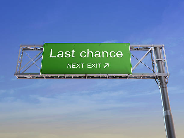 Last chance - highway sign stock photo