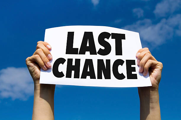 last chance - deadline stock pictures, royalty-free photos & images