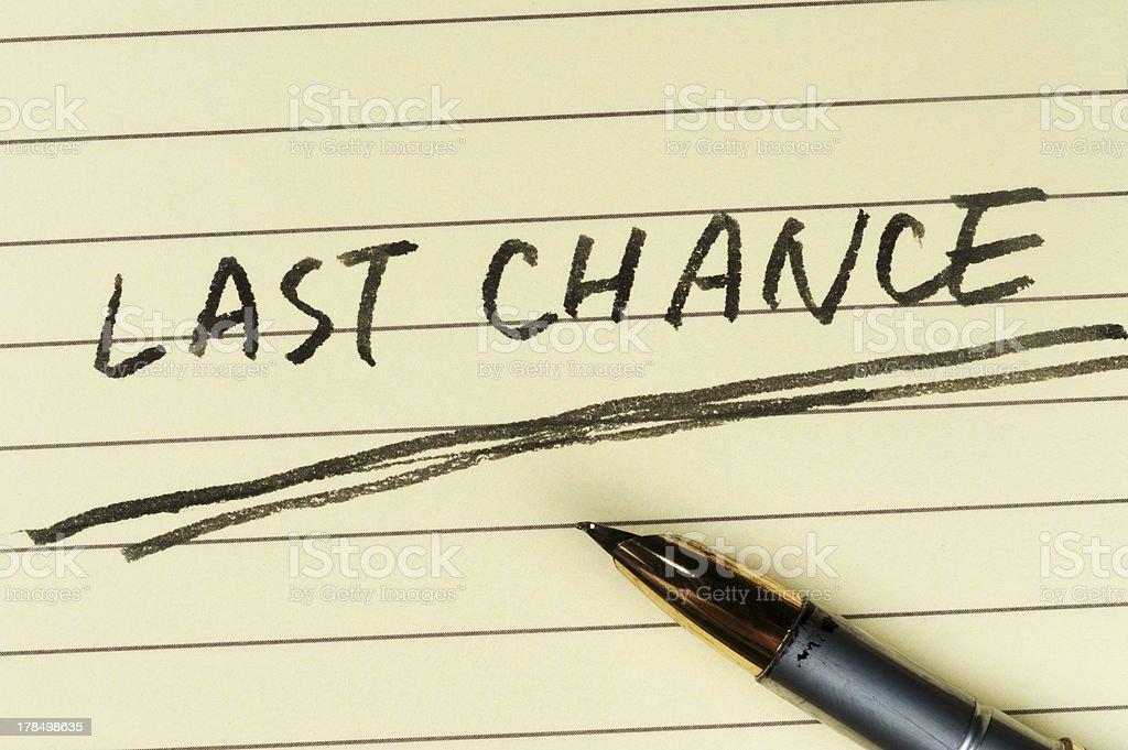 Last chance words stock photo